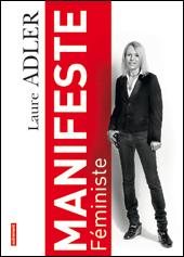 Couverture du livre de Laure Adler Manifeste féministe