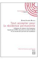 Page couverture du livre « Tout accepter pour la résidence permanente ».