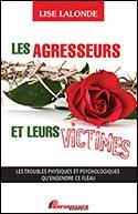 Page couverture du livre Les agresseurs et leurs victimes.