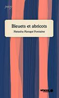 Illustration page couverture du livre bleuets et abricots.