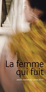 Page couverture de La femme qui fuit.
